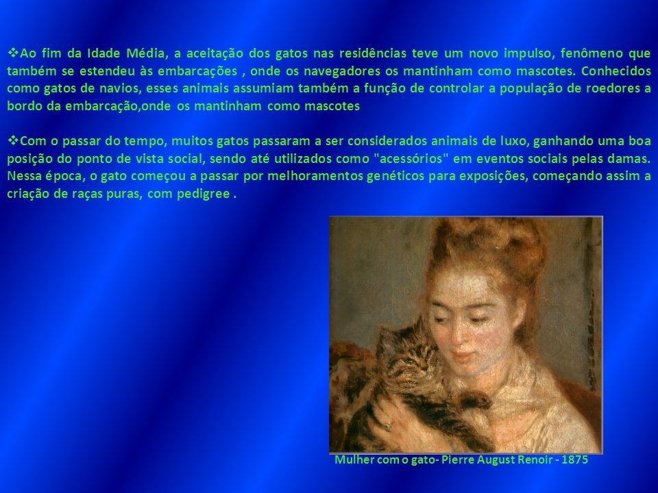 Ao fim da Idade Média, a aceitação dos gatos nas residências teve um novo impulso, fenômeno que também se estendeu às embarcações, onde os navegadores