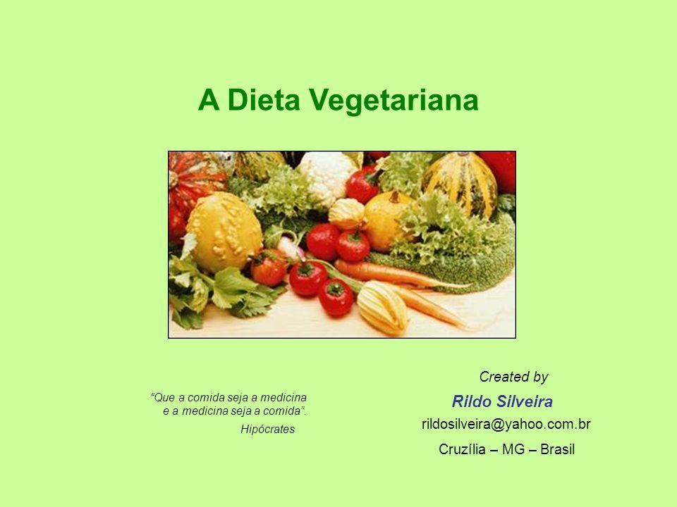 A Dieta Vegetariana Hipócrates Que a comida seja a medicina e a medicina seja a comida.
