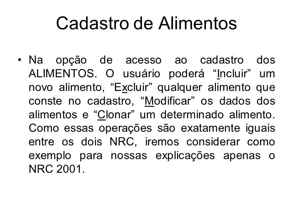 No NRC 2001, a categoria do animal selecionada irá influenciar nos cálculos e nos dados para as formulações das dietas totais.