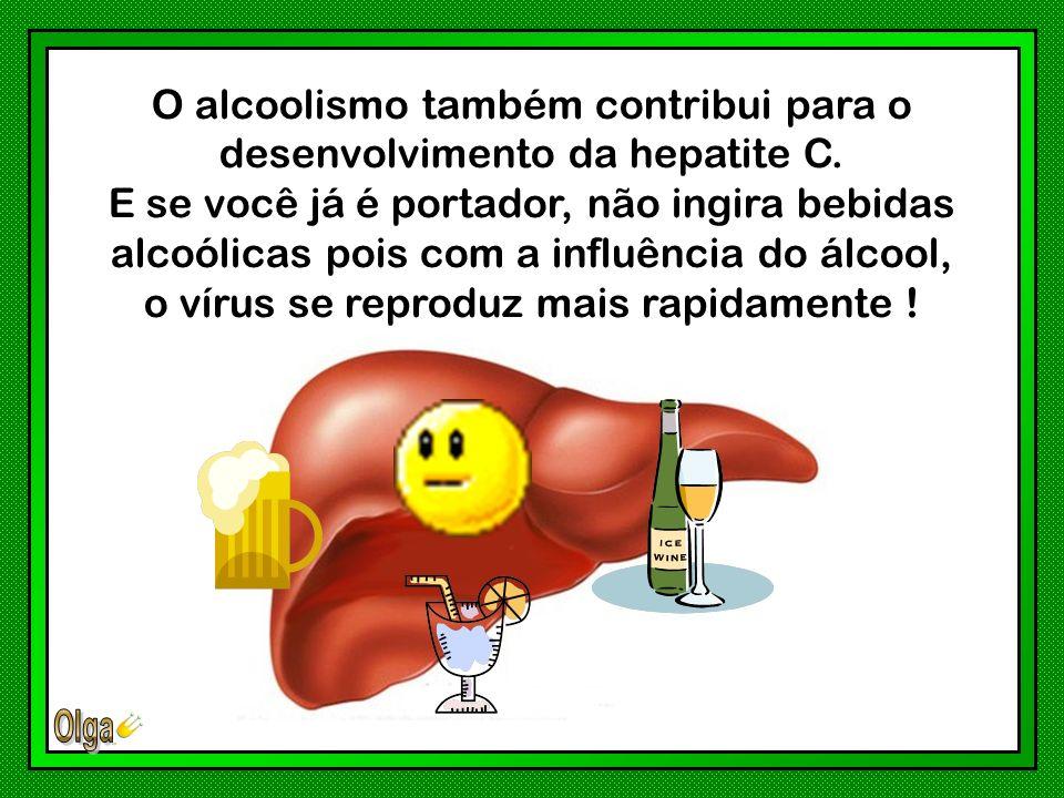 Os vírus da hepatite C são transmitidos pela transfusão de sangue e hemodiálise, pelo uso de drogas intravenosas, material cortante ou perfurante de uso coletivo, sem esterilização adequada: procedimentos médicos/odontológicos, tatuagens, piercing, manicure, etc.