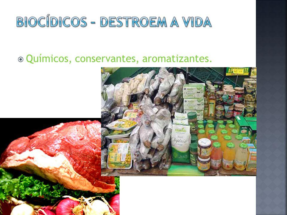 Químicos, conservantes, aromatizantes.