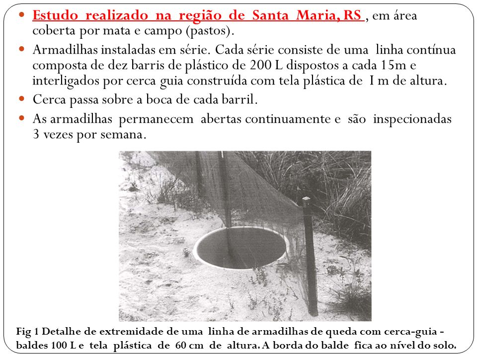 Os métodos utilizados para amostragem da mastofauna incluem: Armadilhas de arame do tipo Young pequenas e médias instaladas ao longo de transecções no solo, sub-bosque (amarradas a ripas de madeira pregadas em árvores a cerca de 2m de altura).
