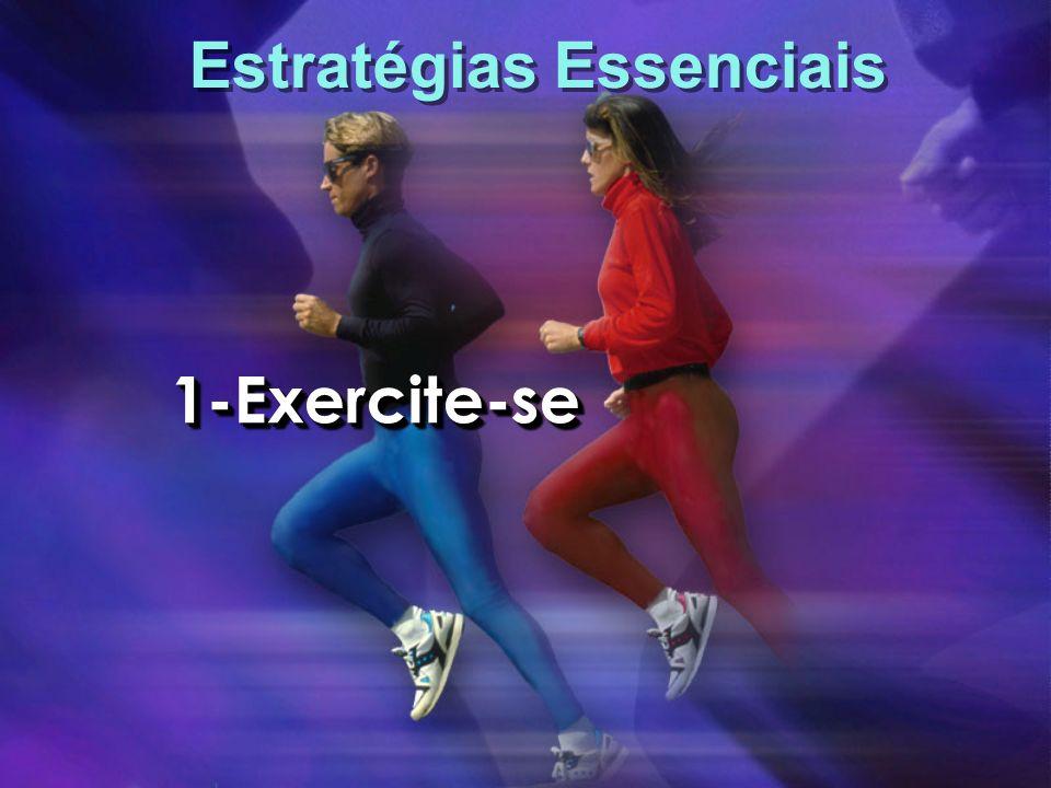 Estratégias Essenciais 1-Exercite-se1-Exercite-se