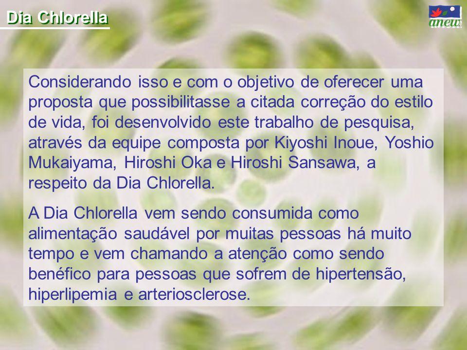 Dia Chlorella Considerando isso e com o objetivo de oferecer uma proposta que possibilitasse a citada correção do estilo de vida, foi desenvolvido est