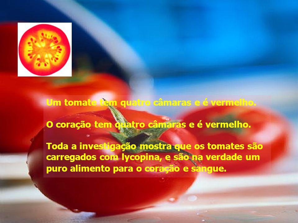 Um tomate tem quatro câmaras e é vermelho.O coração tem quatro câmaras e é vermelho.