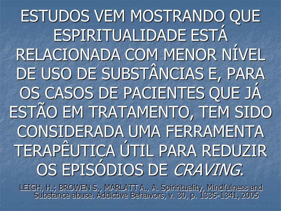 EM ESTUDO REALIZADO EM SÃO PAULO, FAMÍLIA ESTRUTURADA ESTAVA ASSOCIADA COM FAMÍLIA RELIGIOSA.