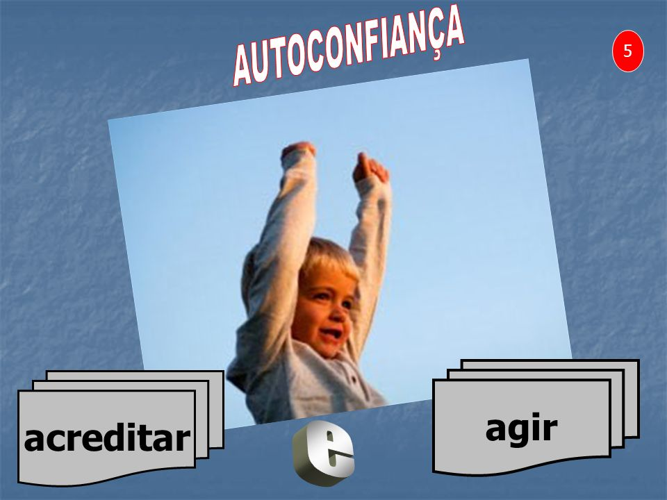 acreditar agir 5