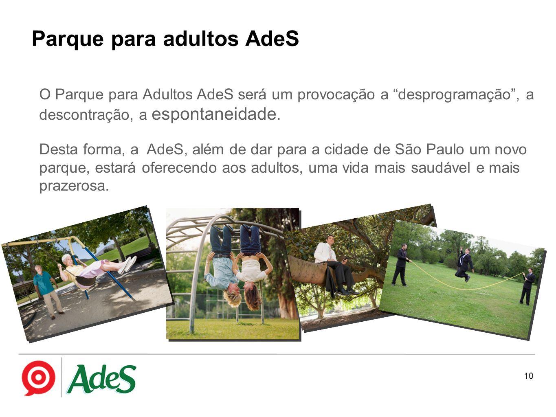10 O Parque para Adultos AdeS será um provocação a desprogramação, a descontração, a espontaneidade. Desta forma, a AdeS, além de dar para a cidade de