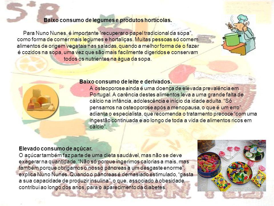Baixo consumo de legumes e produtos hortícolas.