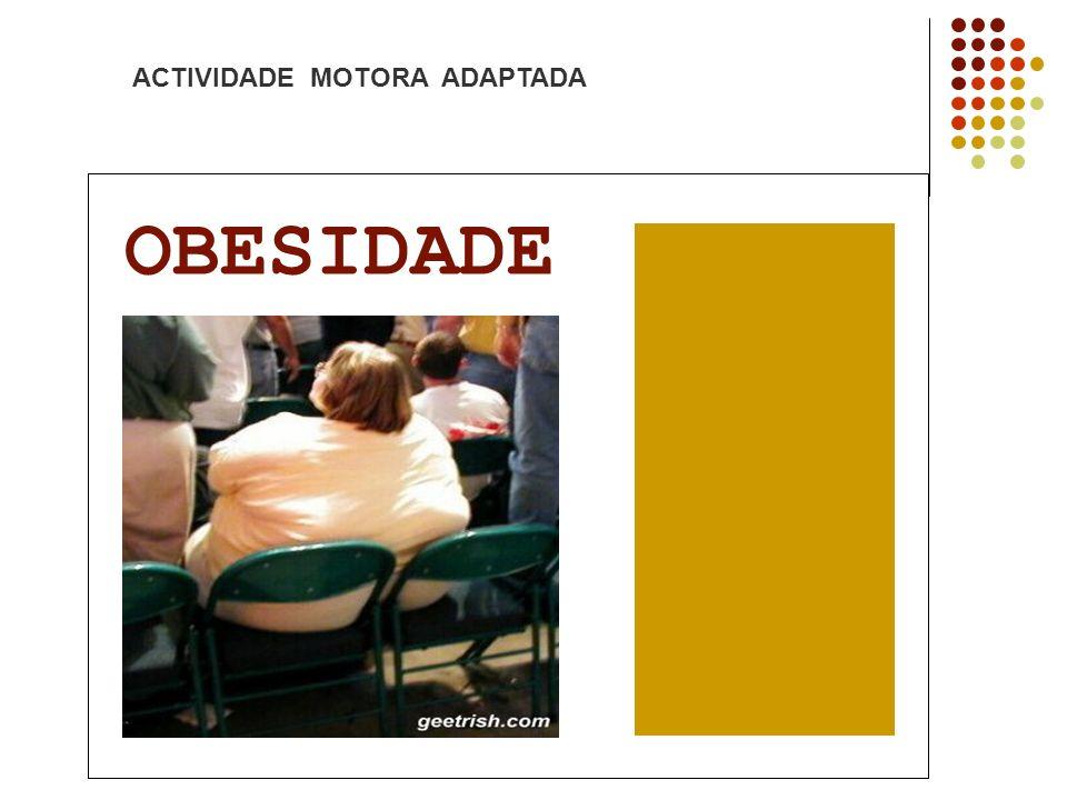 ACTIVIDADE MOTORA ADAPTADA OBESIDADE