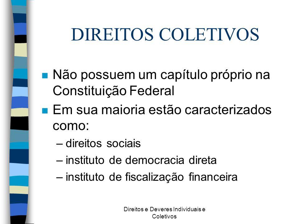 Direitos e Deveres Individuais e Coletivos DIREITO DE IGUALDADE n A C.F.