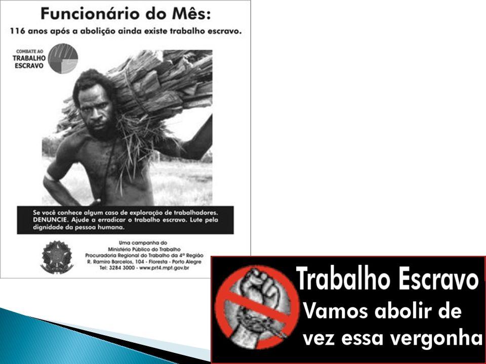 Fonte: http://www.google.com.br/imgres?imgurl=http:// 2.bp.blogspot.com/_z- K27IacBoY/SM1CniRo95I/AAAAAAAACaQ/eA eTEzEGcMo/s400/liberta%C3%A7%C3%B5es %2Bde%2Btrabalho%2Bescravo.jpg&imgrefurl =http://aldeiagriot.blogspot.com/2008/09/empre sas-na-lista-suja-da- escravido.html&usg=__H6vXGzcIzN3vwoQt7t9 n04qdIxM=&h=400&w=352&sz=28&hl=pt- br&start=177&zoom=1&tbnid=Lfy- vPssrtrHtM:&tbnh=153&tbnw=135&ei=DrGYTe KPN43AgQfny5jACA&prev=/images%3Fq%3D escravid%25C3%25A3o%2Bpor%2Bd%25C3 %25ADvida%26hl%3Dpt- br%26sa%3DG%26biw%3D1014%26bih%3D6 26%26gbv%3D2%26tbs%3Disch:10%2C63580 %2C6358&itbs=1&iact=hc&vpx=641&vpy=173 &dur=5436&hovh=239&hovw=211&tx=84&ty=1 29&oei=VaiYTbPAEsv3gAee7Ky4CA&page=1 3&ndsp=16&ved=1t:429,r:14,s:177&biw=1014 &bih=626