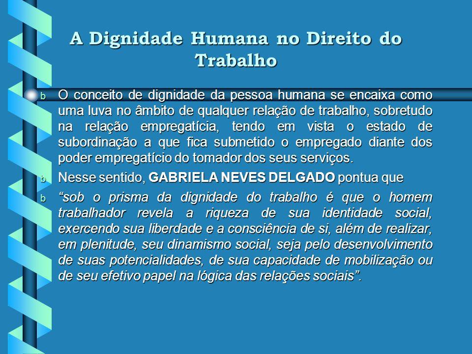 A Dignidade Humana no Epicentro do Ordenamento Jurídico b INGO WOLGANG SARLET conceitua a dignidade da pessoa humana como: b qualidade intrínseca e di