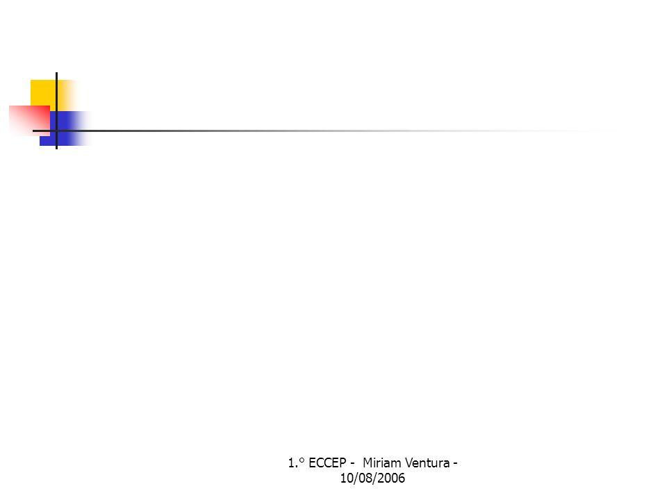 1.° ECCEP - Miriam Ventura - 10/08/2006