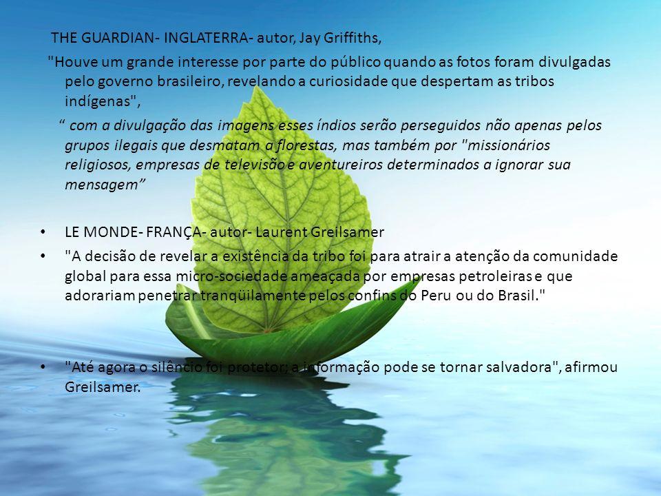 THE GUARDIAN- INGLATERRA- autor, Jay Griffiths,