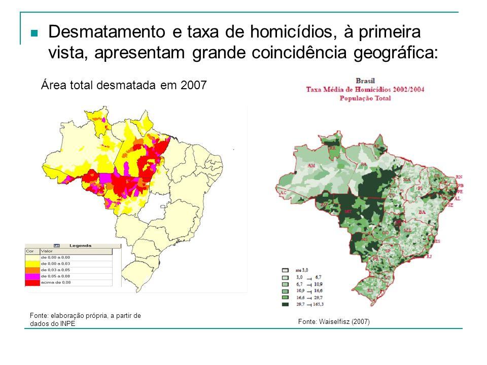 Desmatamento e taxa de homicídios, à primeira vista, apresentam grande coincidência geográfica: Área total desmatada em 2007 Fonte: elaboração própria