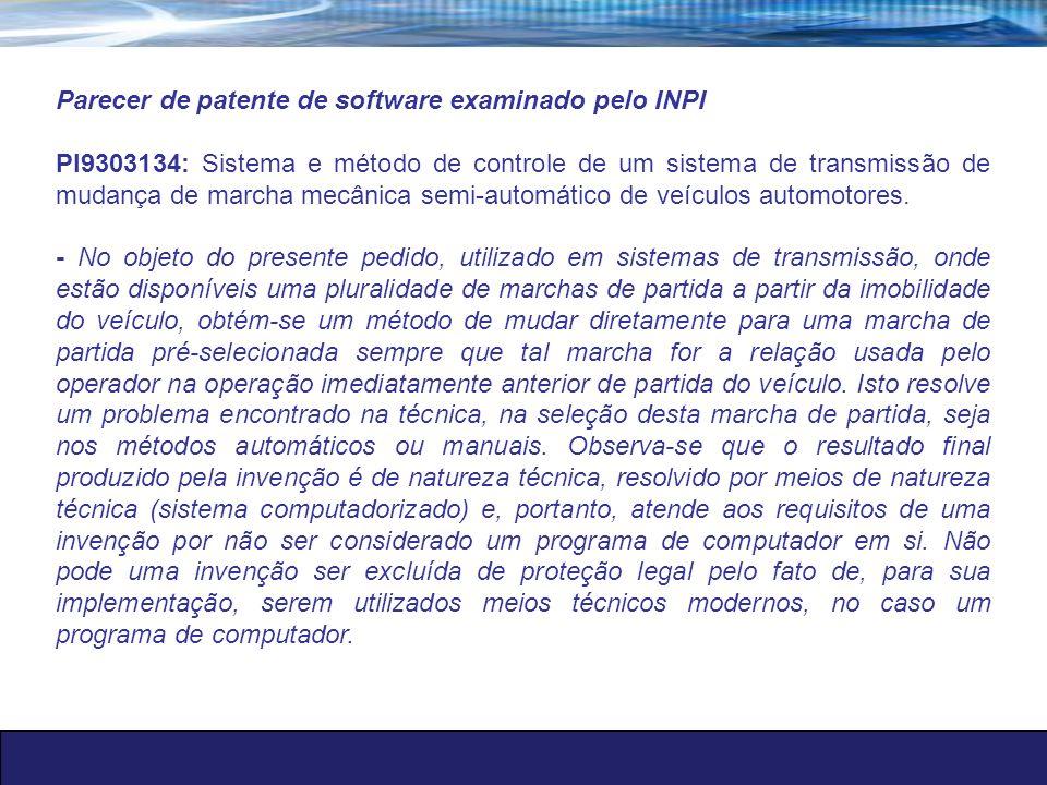 Parecer de patente de software examinado pelo INPI PI9303134: Sistema e método de controle de um sistema de transmissão de mudança de marcha mecânica