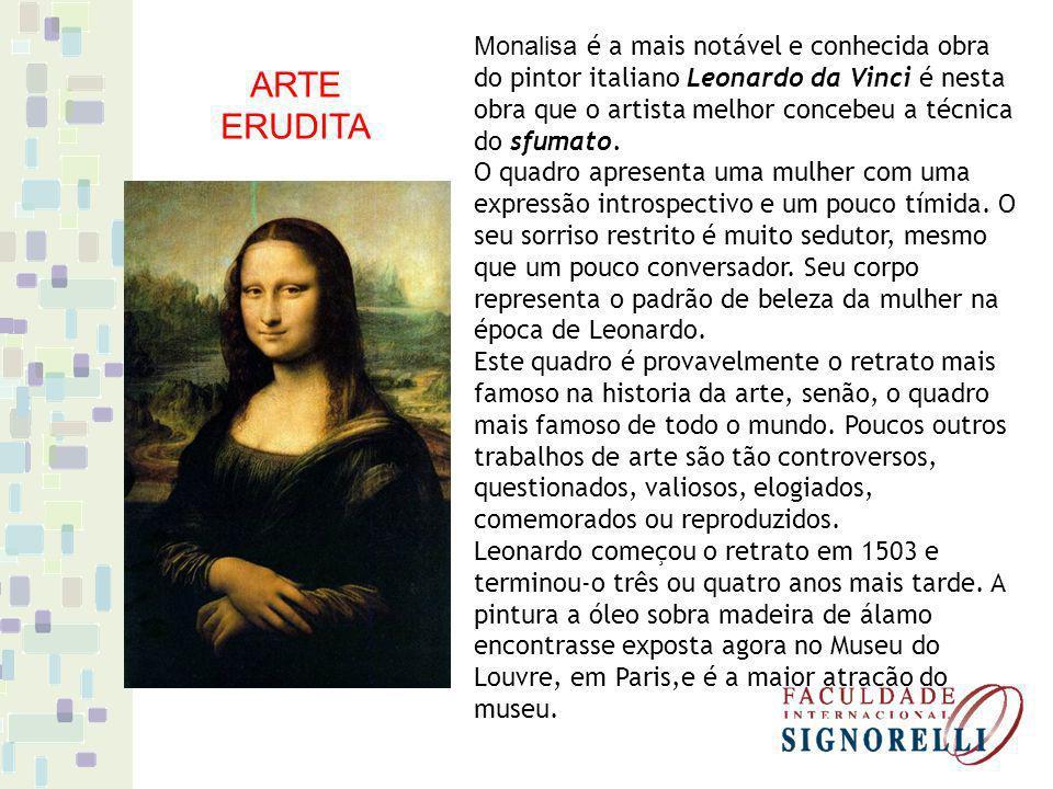 Monalisa é a mais notável e conhecida obra do pintor italiano Leonardo da Vinci é nesta obra que o artista melhor concebeu a técnica do sfumato. O qua