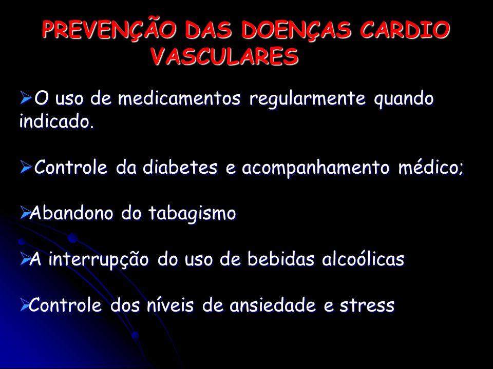 O uso de medicamentos regularmente quando indicado. O uso de medicamentos regularmente quando indicado. Controle da diabetes e acompanhamento médico;