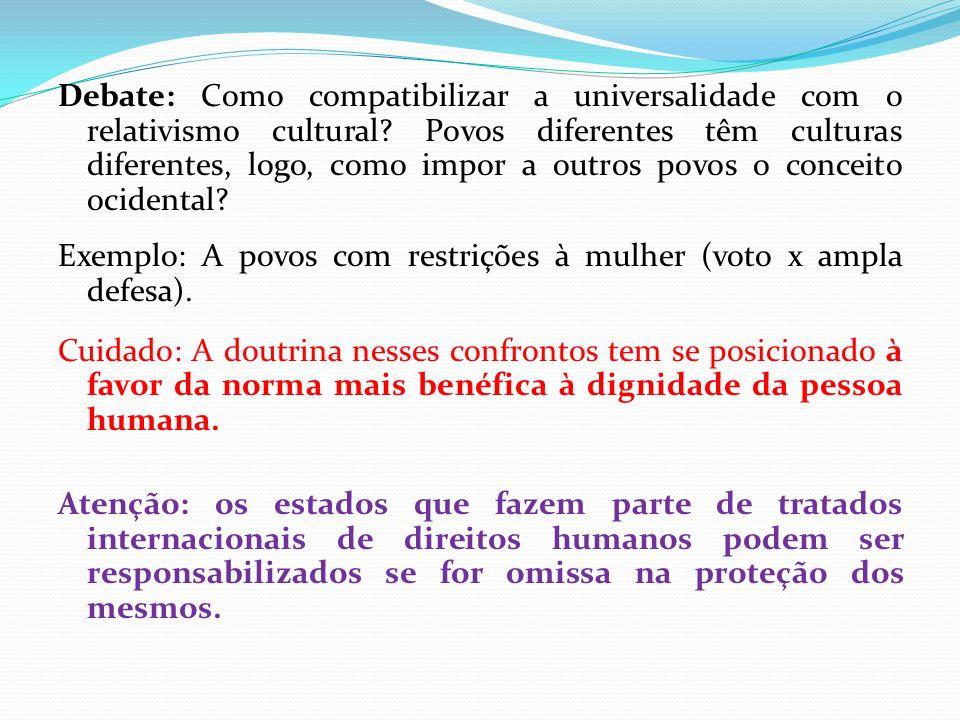 Debate: Como compatibilizar a universalidade com o relativismo cultural? Povos diferentes têm culturas diferentes, logo, como impor a outros povos o c