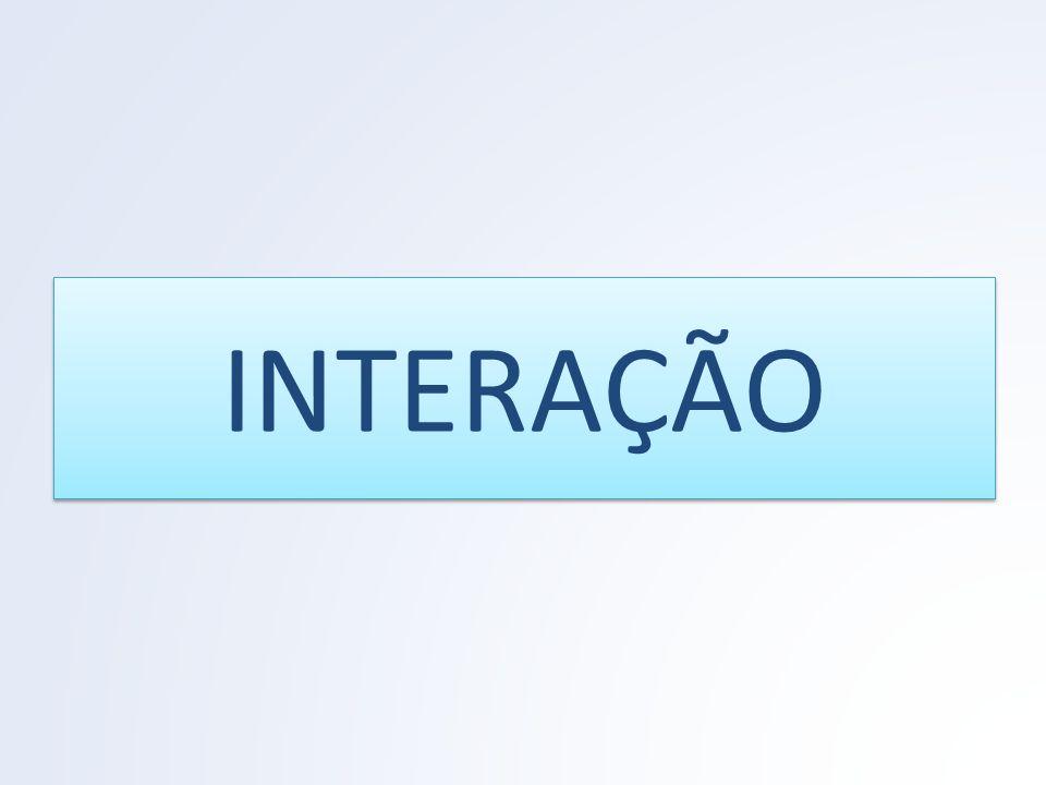 INTERAÇÃO
