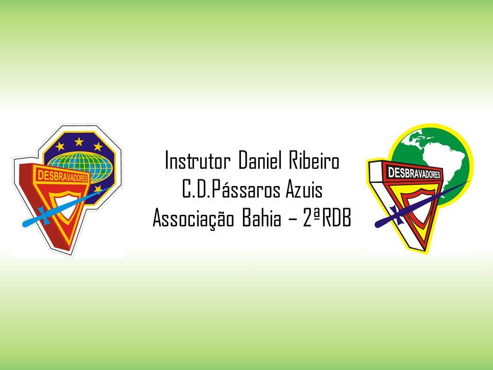 Instrutor Daniel Ribeiro C.D.Pássaros Azuis Associação Bahia – 2ªRDB