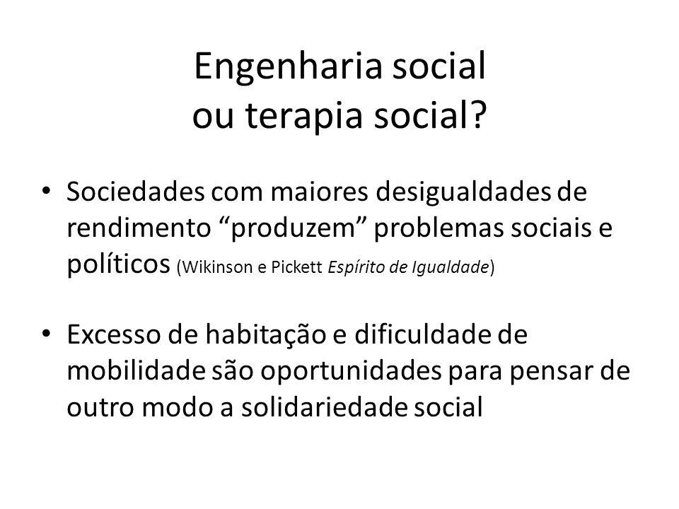 Engenharia social ou terapia social.