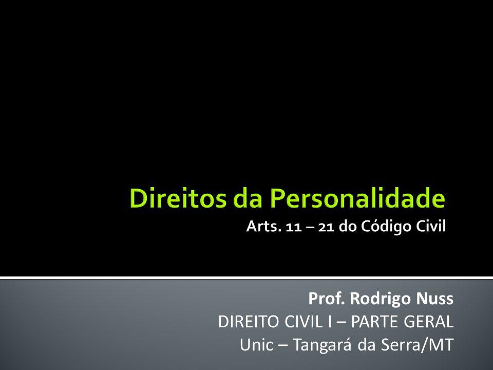 Prof. Rodrigo Nuss DIREITO CIVIL I – PARTE GERAL Unic – Tangará da Serra/MT