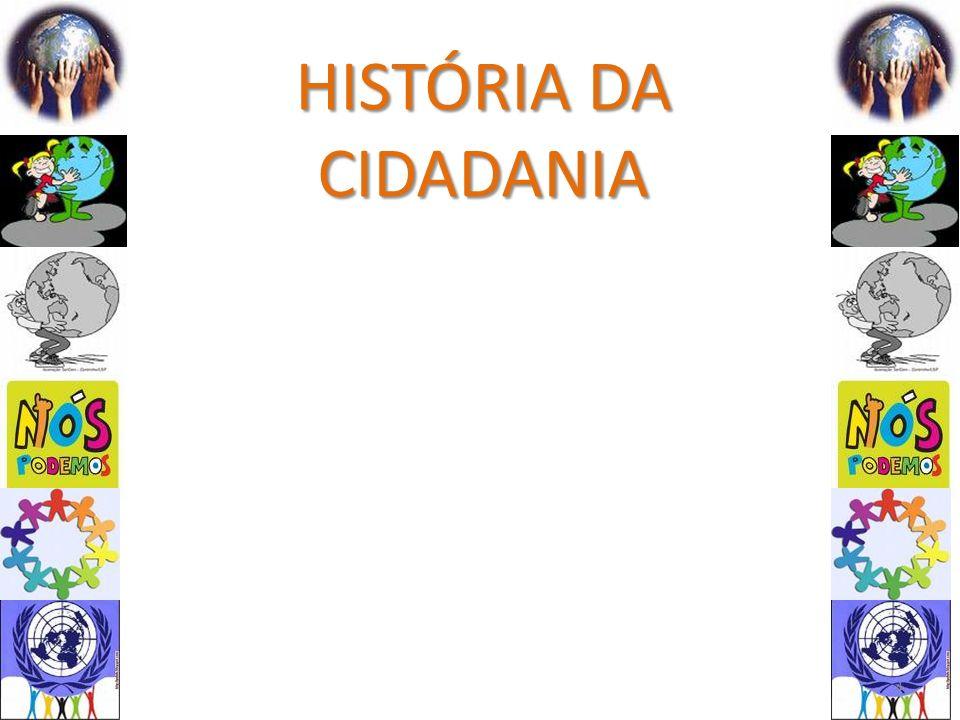 HISTÓRIA DA CIDADANIA 4