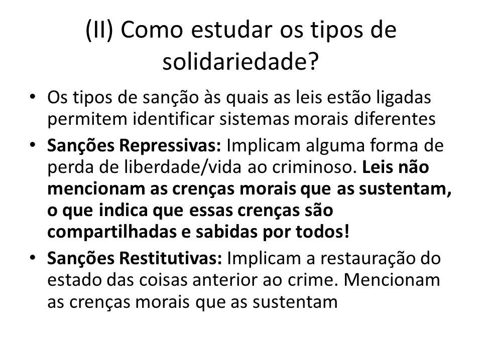 (II) Como estudar os tipos de solidariedade.