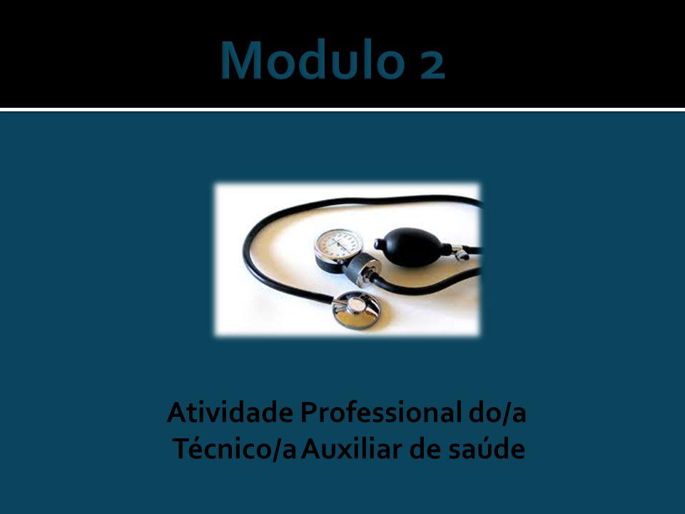 Atividade Professional do/a Técnico/a Auxiliar de saúde