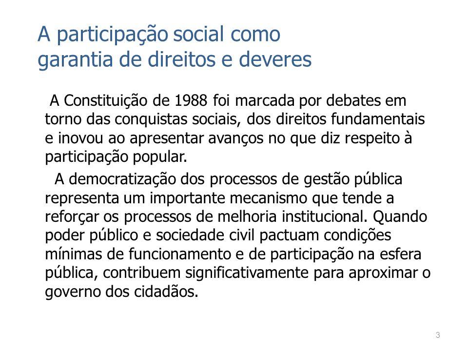 A Constituição de 1988 foi marcada por debates em torno das conquistas sociais, dos direitos fundamentais e inovou ao apresentar avanços no que diz re