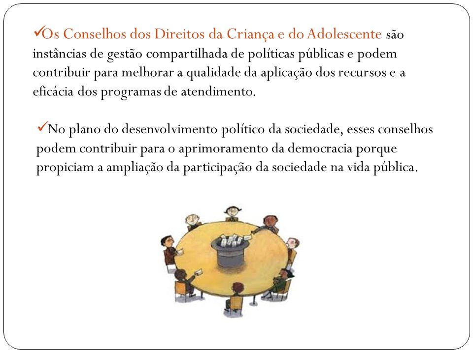 Os Conselhos dos Direitos da Criança e do Adolescente são instâncias de gestão compartilhada de políticas públicas e podem contribuir para melhorar a