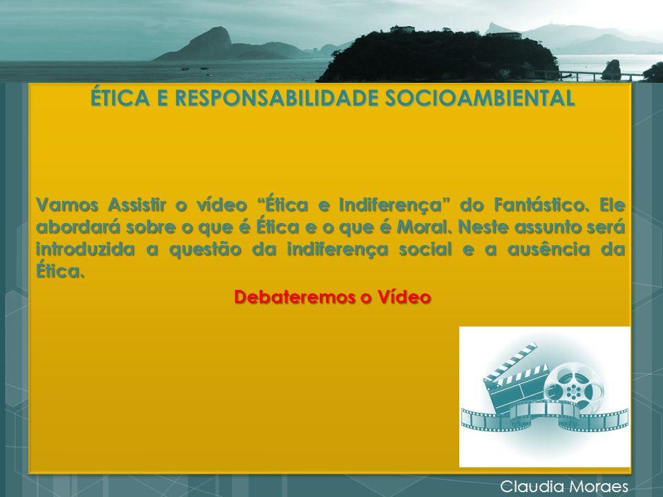Vamos Assistir o vídeo Ética e Indiferença do Fantástico.