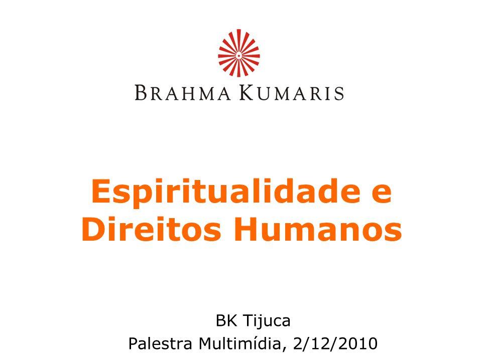 Os direitos humanos são os direitos e liberdades básicos de todos os seres humanos.