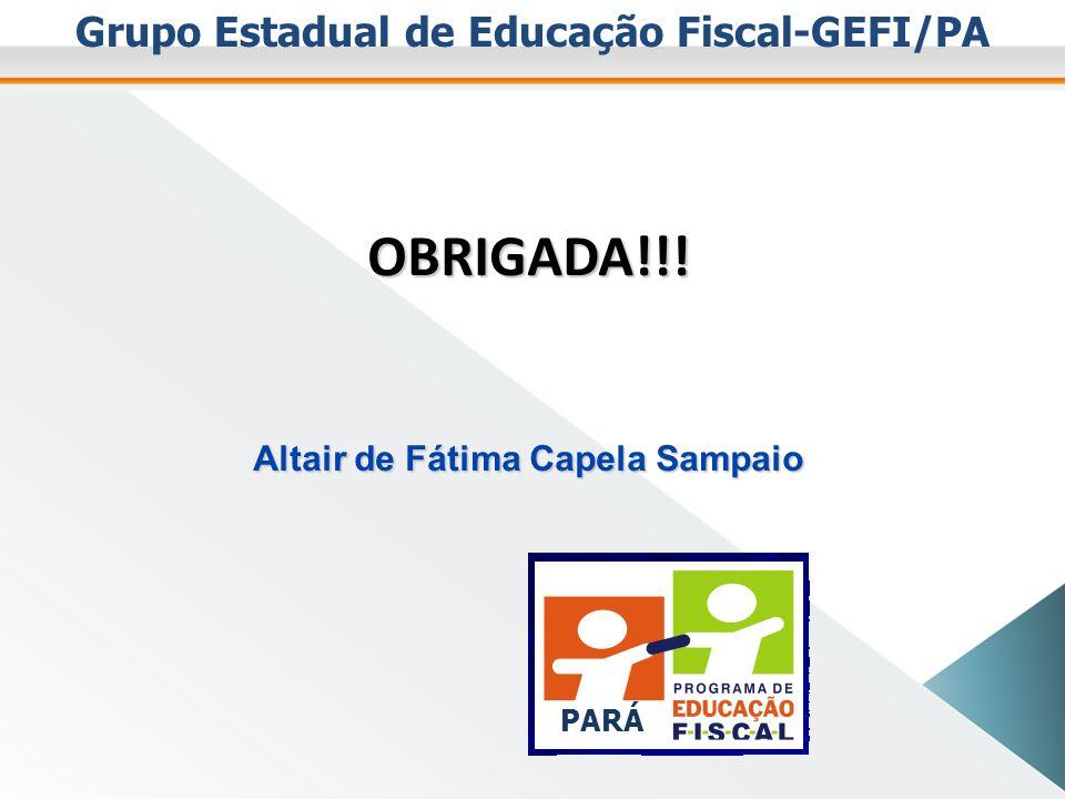 Coordenação do GEFI/Pa Fone: 3241-3841 E-mail: educacaofiscal@sefa.pa.gov.breducacaofiscal@sefa.pa.gov.br Endereço: Av.