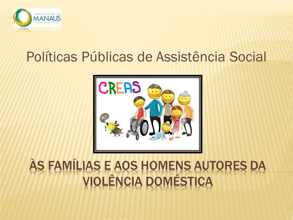 Políticas Públicas de Assistência Social