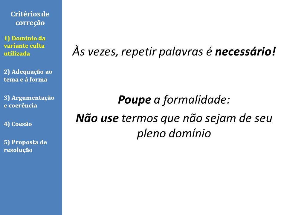 Critérios de correção TEMA Coletânea dois textos verbais um texto não verbal Frase-tema CUIDADO.