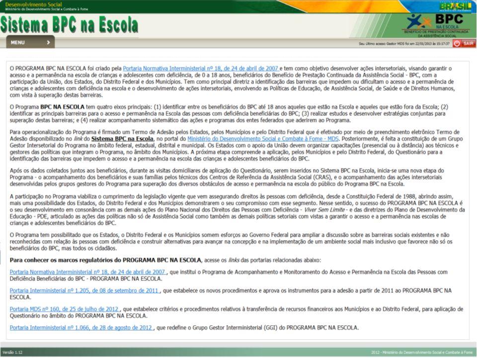 Ministério do Desenvolvimento Social e Combate à Fome – MDS Ministério da Educação – MEC Ministério da Saúde – MS Secretaria de Direitos Humanos da Presidência da República - SDH/PR