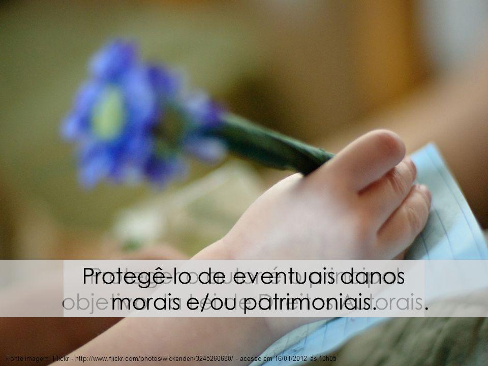 5 Fonte imagem: Flickr - http://www.flickr.com/photos/wickenden/3245260680/ - acesso em 16/01/2012 às 10h05 Proteger o autor é o principal objetivo da
