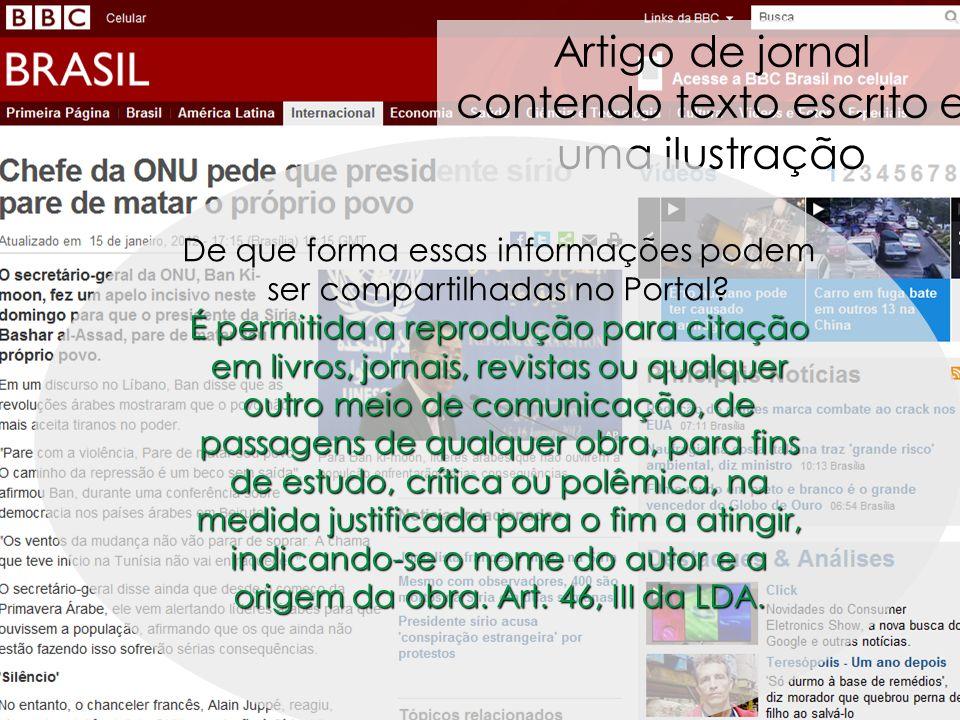 70 Artigo de jornal contendo texto escrito e uma ilustração Fonte imagem: BBC http://www.bbc.co.uk/portuguese/noticias/2012/01/120115_siria_ban_mdb.sh