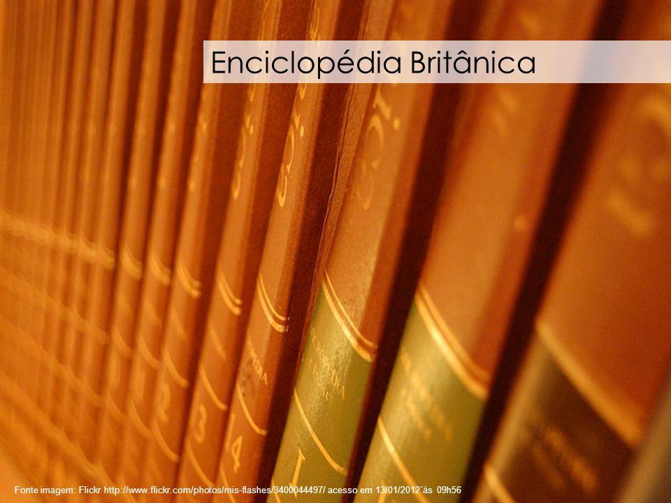 79 Fonte imagem: Flickr http://www.flickr.com/photos/mis-flashes/3400044497/ acesso em 13/01/2012´às 09h56 Enciclopédia Britânica