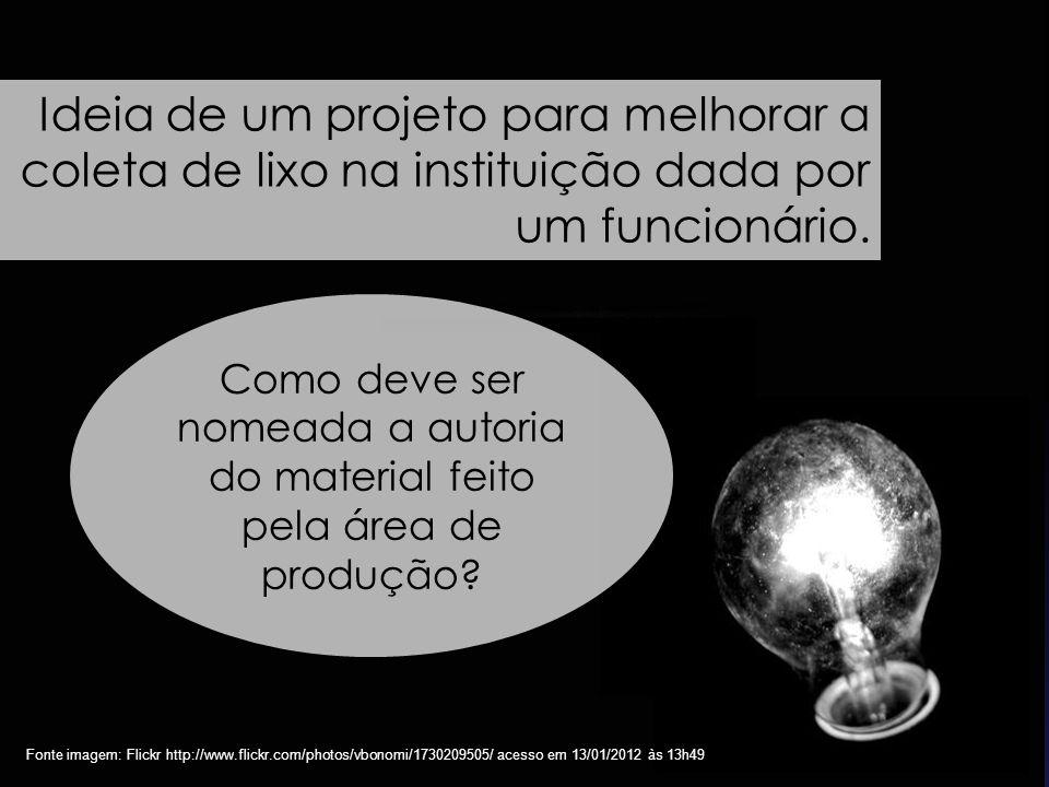 85 Fonte imagem: Flickr http://www.flickr.com/photos/vbonomi/1730209505/ acesso em 13/01/2012 às 13h49 Ideia de um projeto para melhorar a coleta de l