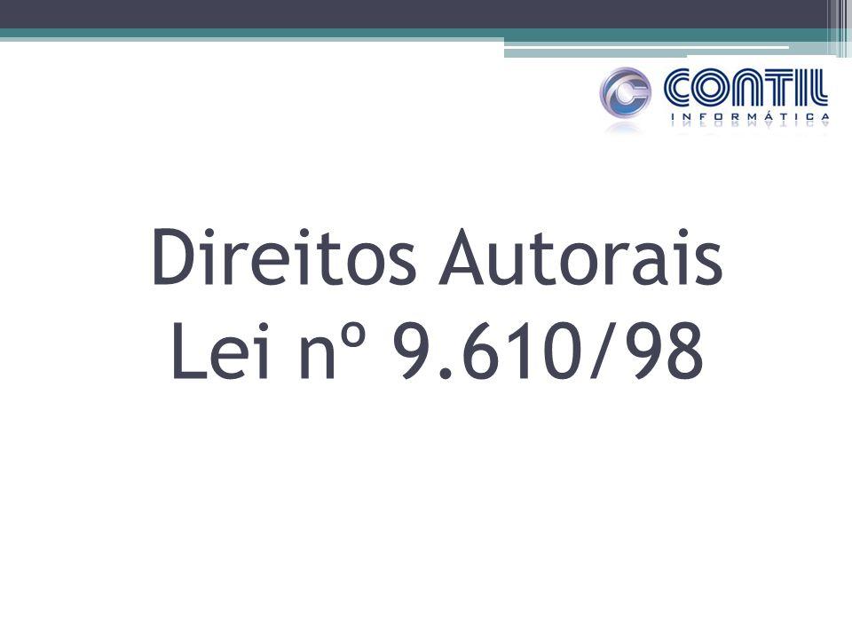 Direitos Autorais Lei nº 9.610/98