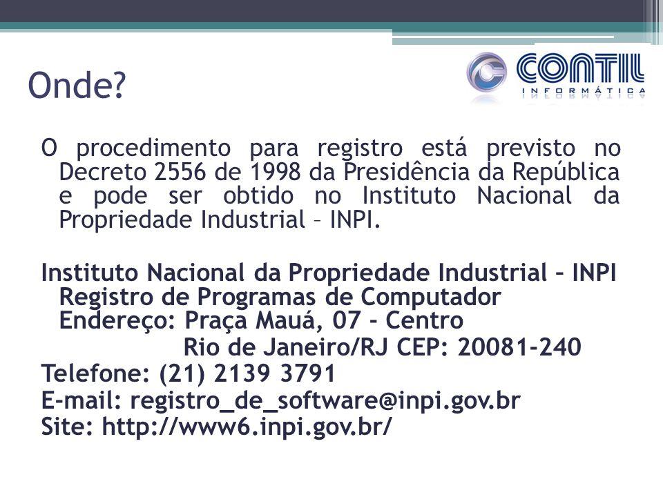 Onde? O procedimento para registro está previsto no Decreto 2556 de 1998 da Presidência da República e pode ser obtido no Instituto Nacional da Propri