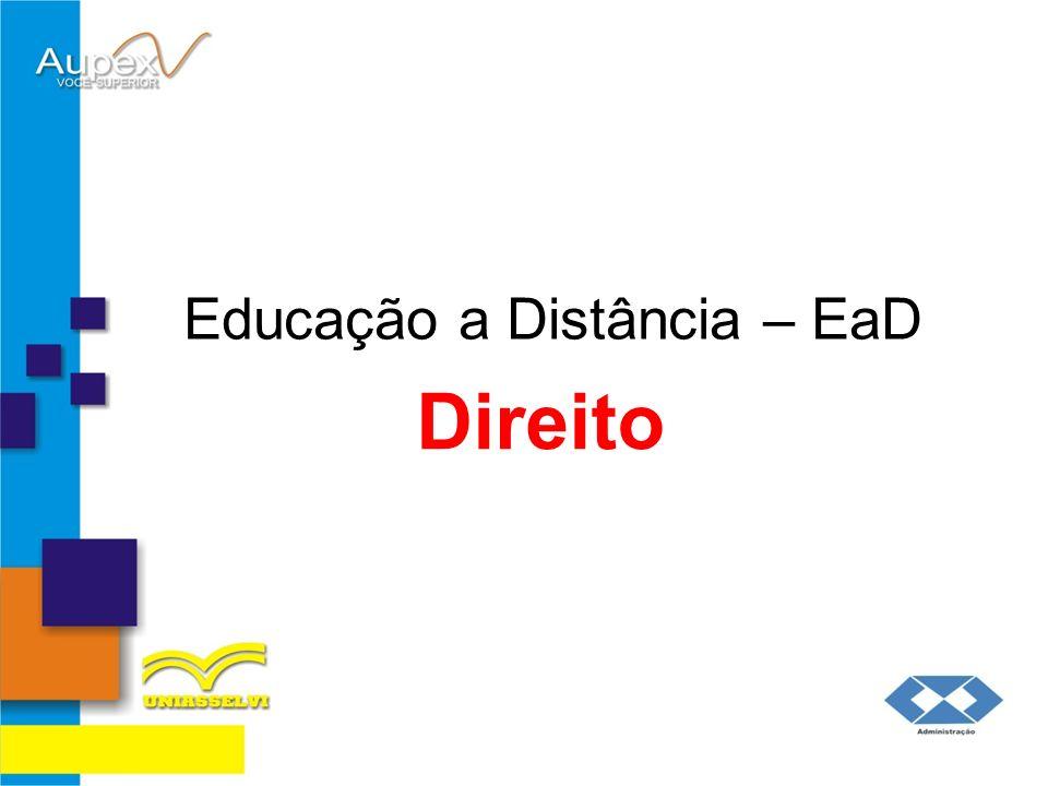 Educação a Distância – EaD Professor: Flávio Brustoloni Direito