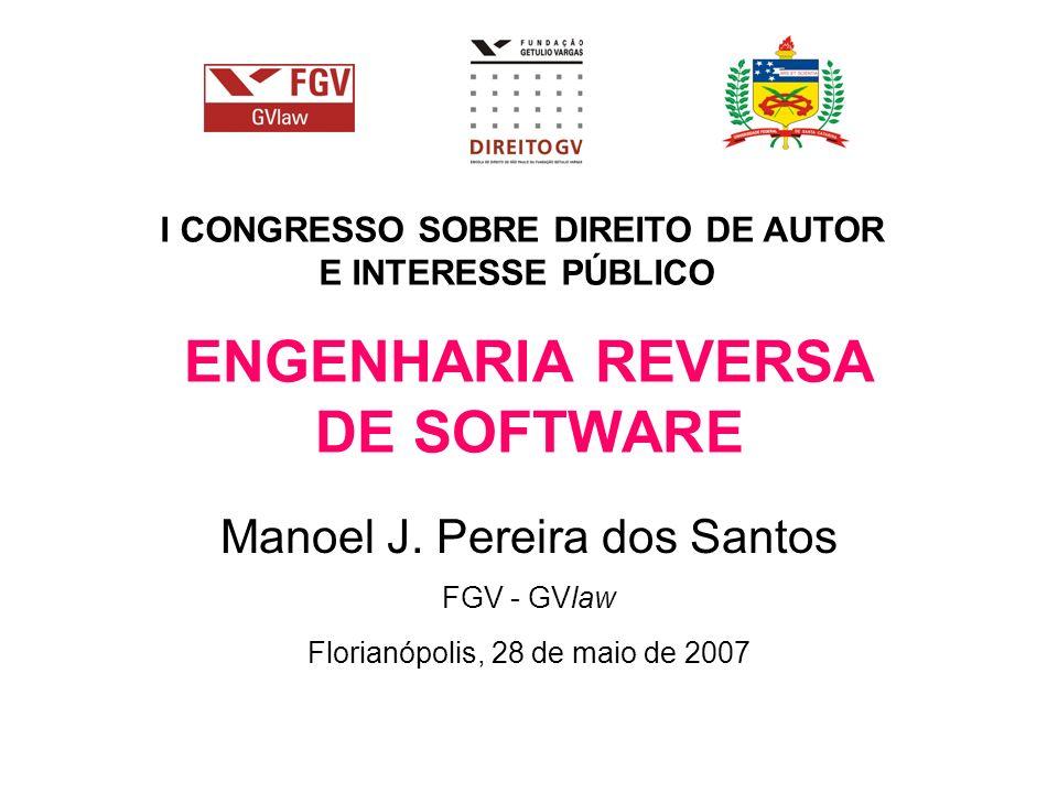 ENGENHARIA REVERSA DE SOFTWARE Manoel J.