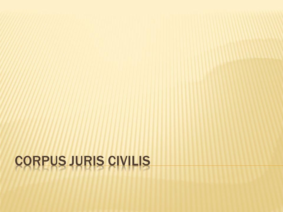 Direito das obrigações; Direito dos contratos; Direito das Coisas; Direito de família Direito das Sucessões Todos eles fazem parte de um código padrão CORPUS JUS CIVILIS