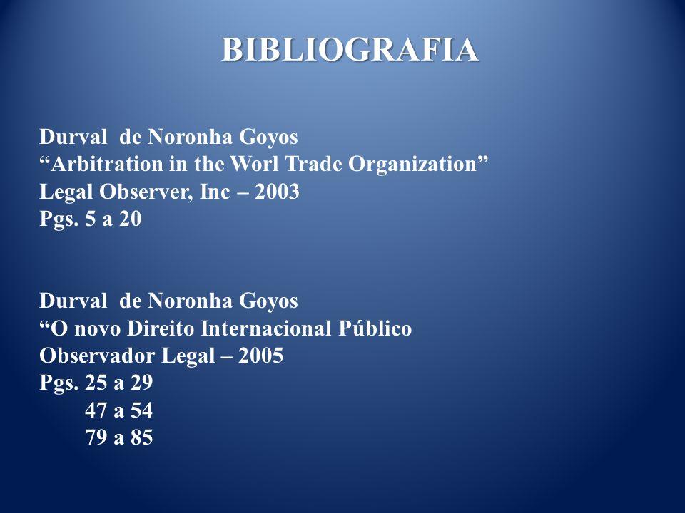 Durval de Noronha Goyos Arbitration in the Worl Trade Organization Legal Observer, Inc – 2003 Pgs.