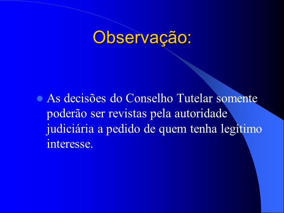 Conselheiro Tutelar Conselheiro Tutelar A preocupação deve ser, portanto, com os RESULTADOS DA SUA AÇÃO.